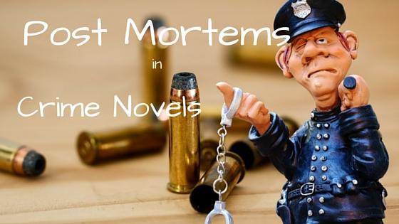 Post Mortems in Crime Novels